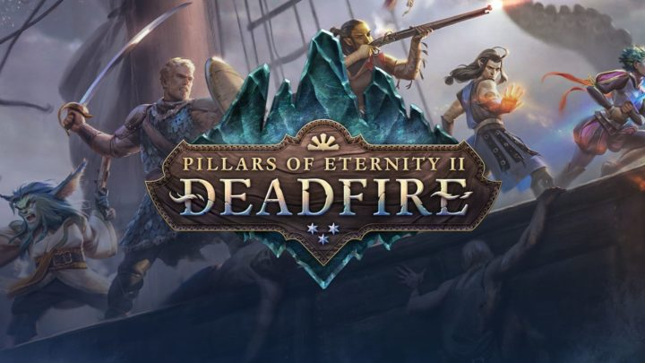 Pillars of Eternity II: Deadfire llega a PS4, XBO y Switch en 2019